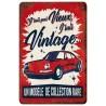 """Plaque métal vintage """"J'suis vintage"""""""
