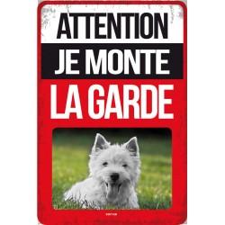"Plaque vintage ""Je monte la garde"""