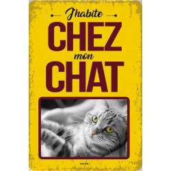 """Plaque vintage """"J'habite chez mon chat"""""""
