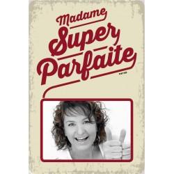 """Plaque vintage """"Madame super parfaite"""""""