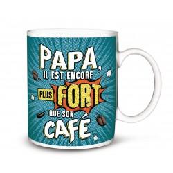MUG Papa plus fort que son café